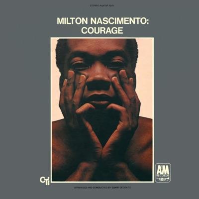 Courage - Milton Nascimento