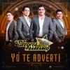 Yo Te Advertí - Los Alegres Del Barranco