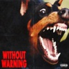 21 Savage, Offset & Metro Boomin - Without Warning Album