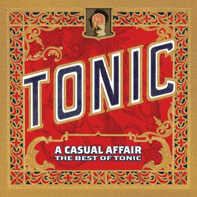A Casual Affair - The Best of Tonic - Tonic