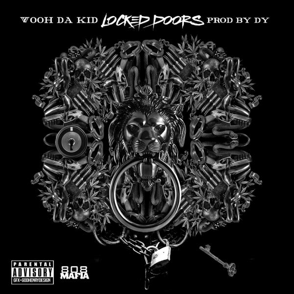 Locked Doors Single Von Wooh Da Kid Bei Apple Music