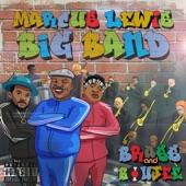Marcus Lewis Big Band - Boxes (feat. Kadesh Flow)