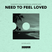 Need To Feel Loved