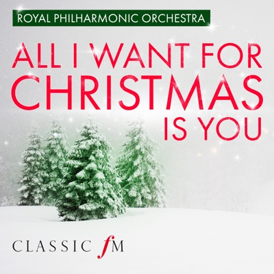 All I Want For Christmas Is You - Single - Royal Philharmonic Orchestra