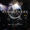 Jubilee Worship - Atmosphere Chapter 2