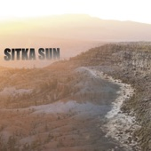 Sitka Sun - Yes Yes Forward