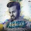 Akhian (feat. Navpreet Banga) - Single, Happy Raikoti