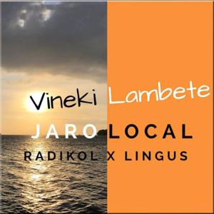 Jaro Local, Radikol & Lingus - Vineki Lambete