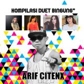 Kawin Kontrak-Arif Citenx & Ratna Antika