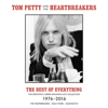Tom Petty & The Heartbreakers - The Best of Everything - The Definitive Career Spanning Hits Collection 1976-2016  artwork