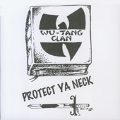 Wu-Tang Clan - Protect Ya Neck (Radio Edit)