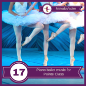 Piano Ballet Music for Pointe Class