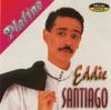 Serie Platino: Eddie Santiago