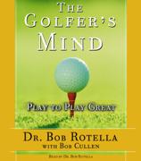 The Golfer's Mind (Abridged)