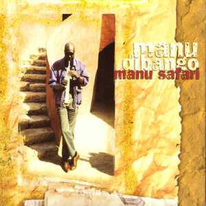 Manu Dibango - Manu Safari