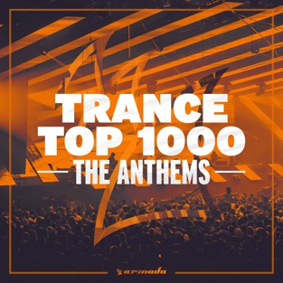 Trance Top 1000 – The Anthems – Various Artists