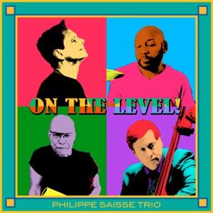 On the Level! (feat. Marc Antoine, Rhett George, Tim Akers & the Smoking Section, Vanessa Falabella, Kelli Sae & Larry Braggs)