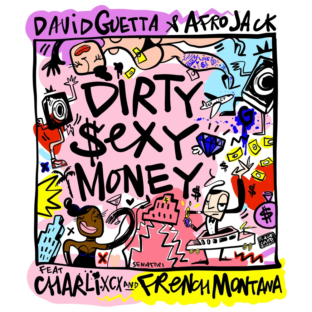 David Guetta  Dirty Sexy Money (feat. Charli XCX