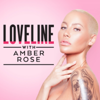 Podcast cover art for Loveline with Amber Rose