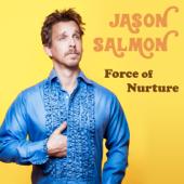 Force Of Nurture-Jason Salmon