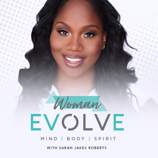Cover image of Woman Evolve with Sarah Jakes Roberts