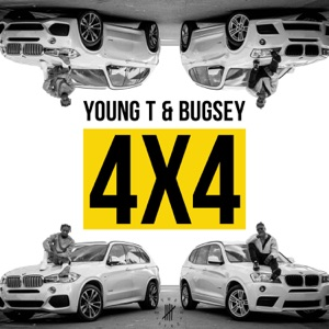 Young T & Bugsey - 4x4