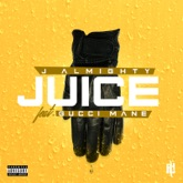 Juice (feat. Gucci Mane) - Single