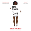 Angie Thomas - The Hate U Give  artwork