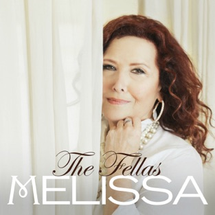 The Fellas – Melissa Manchester
