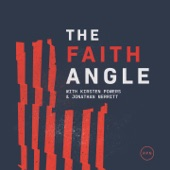The Faith Angle