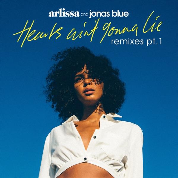 Hearts Ain't Gonna Lie (Remixes, Pt. 1) - Single