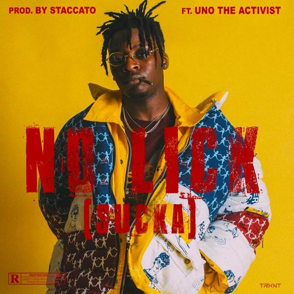 No Lick (feat. UnoTheActivist) - Single