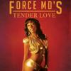 The Force M.D.'s - Tender Love (Rerecorded) artwork