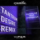 Bloodline (feat. Raphaella) [Tantrum Desire Remix]