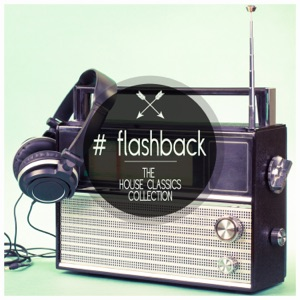 Flashback - The House Classics Collection