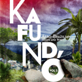 Kafundó, Vol. 5: Afro-Brazilian Roots & Wires