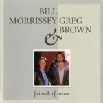 Bill Morrissey & Greg Brown - Ain't Life a Brook