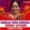 Samaja Vara Gamana Single