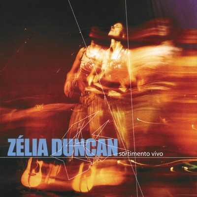 Sortimento Vivo (Live) - Zélia Duncan