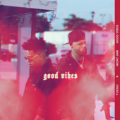 Good Vibes-Fuego & Nicky Jam