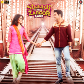 Shaadi Mein Zaroor Aana (Original Motion Picture Soundtrack)