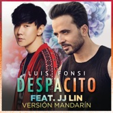 Despacito (Mandarin Version) [feat. JJ Lin] - Single