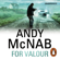 Andy McNab - For Valour: Nick Stone, Book 16 (Unabridged)