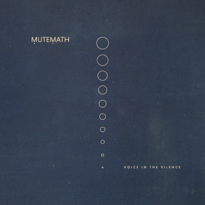 Voice in the Silence - EP - Mutemath