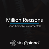 [Download] Million Reasons (Originally Performed by Lady Gaga) [Piano Karaoke Version] MP3