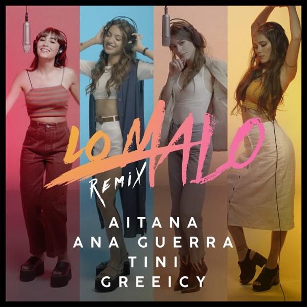 Lo Malo (feat. Greeicy & TINI) [Remix] - Single