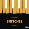 Snitches feat Triple J Single