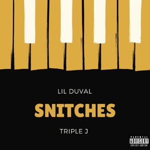 Snitches (feat. Triple J) - Single Mp3 Download