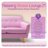 Relaxing Bossa Lounge 21