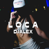 DJ Alex - Loca ilustración
